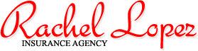 Rachel Lopez Insuance Agency LLC