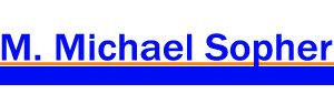 M. Michael Sopher