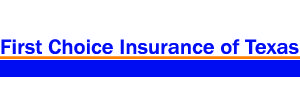 First Choice Insurance of Texas