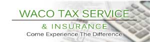 Waco Tax Service and Insurance