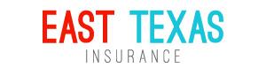 East Texas Insurance